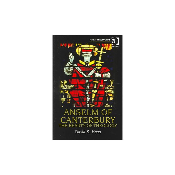 Anselm Of Canterbury ( Great Theologians Series) (Paperback)