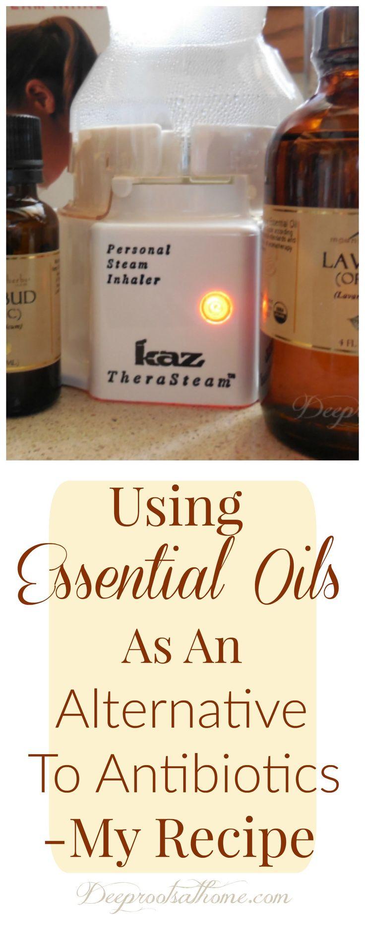 Using Essential Oils As Alternative To Antibiotics - My Recipe
