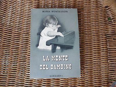 LA MENTE DEL BAMBINO MARIA MONTESSORI PRIMA EDIZIONE PEDAGOGIA in Libri e riviste, Saggistica, Altro saggistica | eBay
