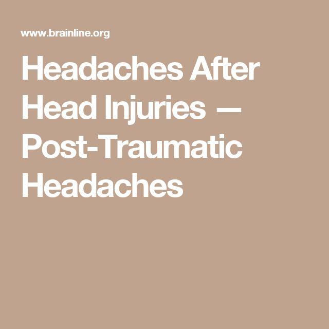Headaches After Head Injuries — Post-Traumatic Headaches