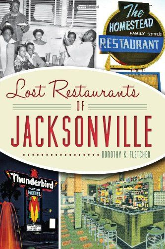 5 places every foodie should visit in Jacksonville, Florida