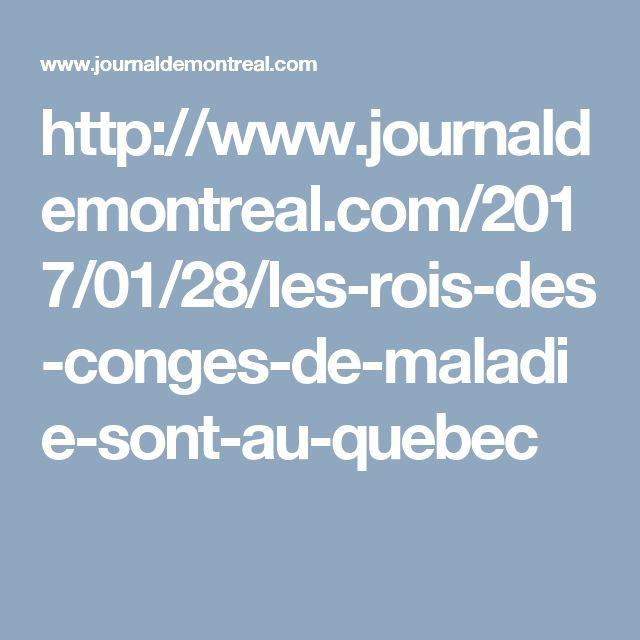 http://www.journaldemontreal.com/2017/01/28/les-rois-des-conges-de-maladie-sont-au-quebec