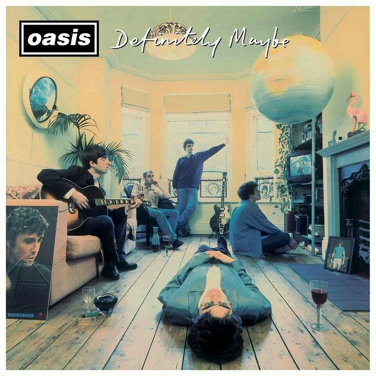 Definitely Oasis!