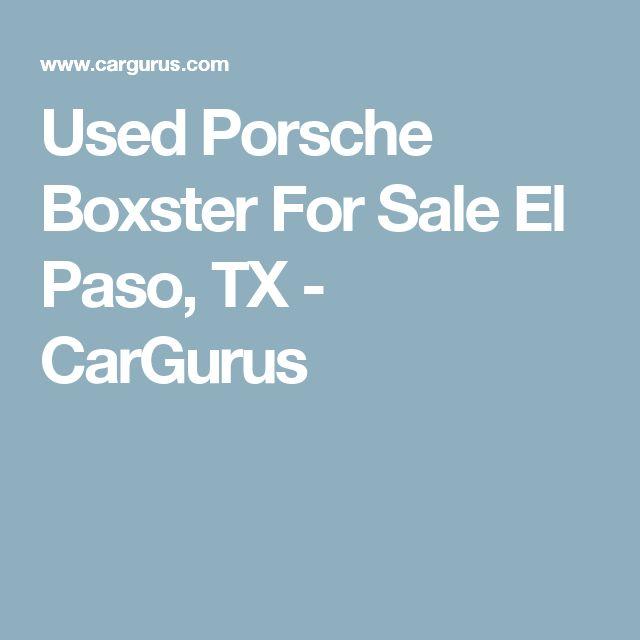 Used Porsche Boxster For Sale El Paso, TX - CarGurus