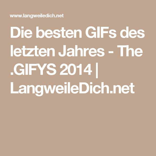 Die besten GIFs des letzten Jahres - The .GIFYS 2014  | LangweileDich.net