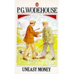 Image result for uneasy money wodehouse