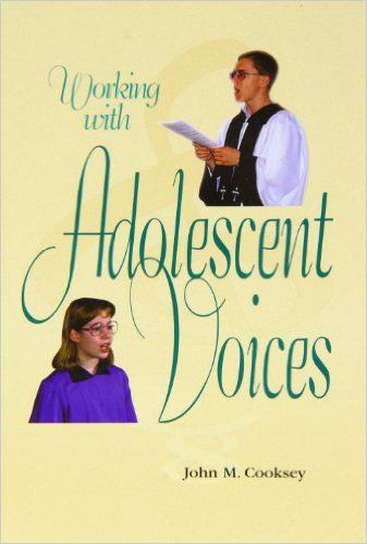Working With Adolescent Voices: John M. Cooksey: 9780570013563: Amazon.com: Books