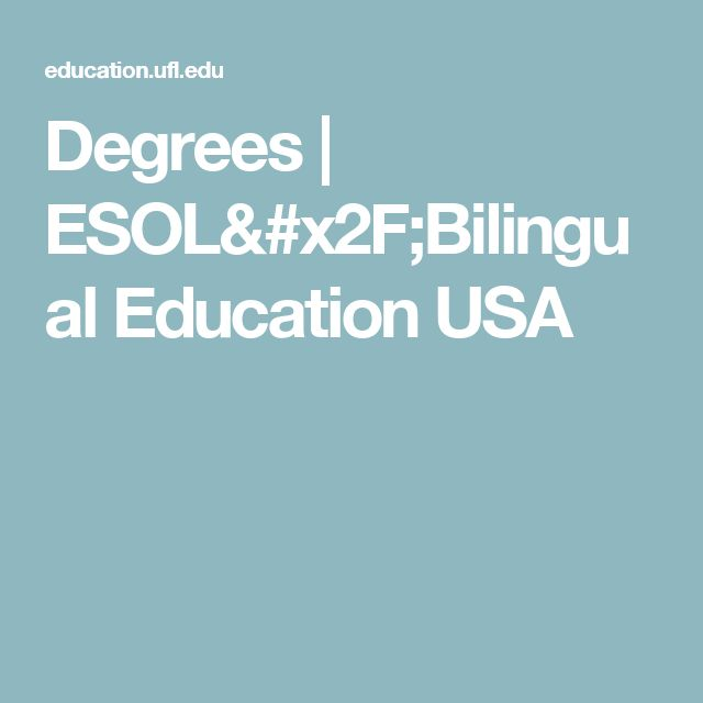 Degrees | ESOL/Bilingual Education USA