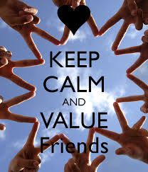 value your friends foreves