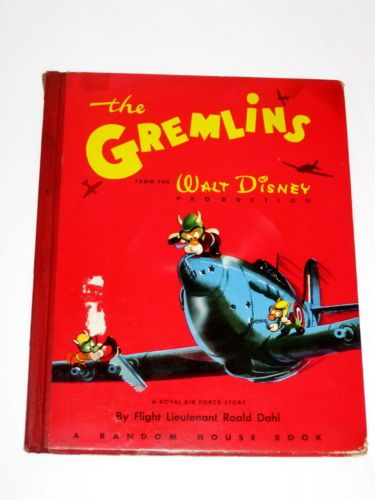 Epic Mickey Fans check this out, the origin of the Gremlins, turns out they were the first story by Roald Dahl