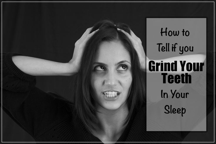 Ever wonder if you grind your teeth in your sleep? Here are some clues.
