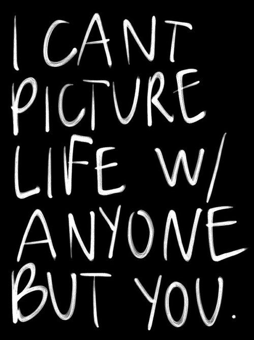 Can't Picture Anyone but YOU !!!!!!!!!!