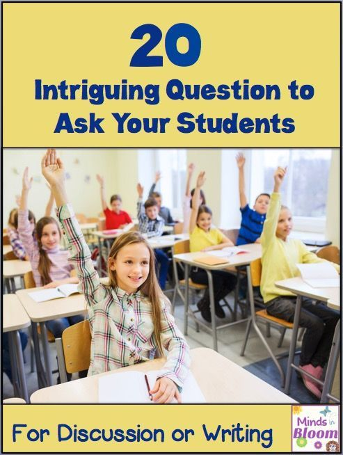 20 Questions to Ask Kids - intriguing questions for writing or discussion.