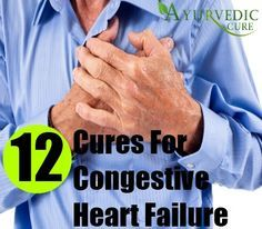12 Natural Cures For Congestive Heart Failure