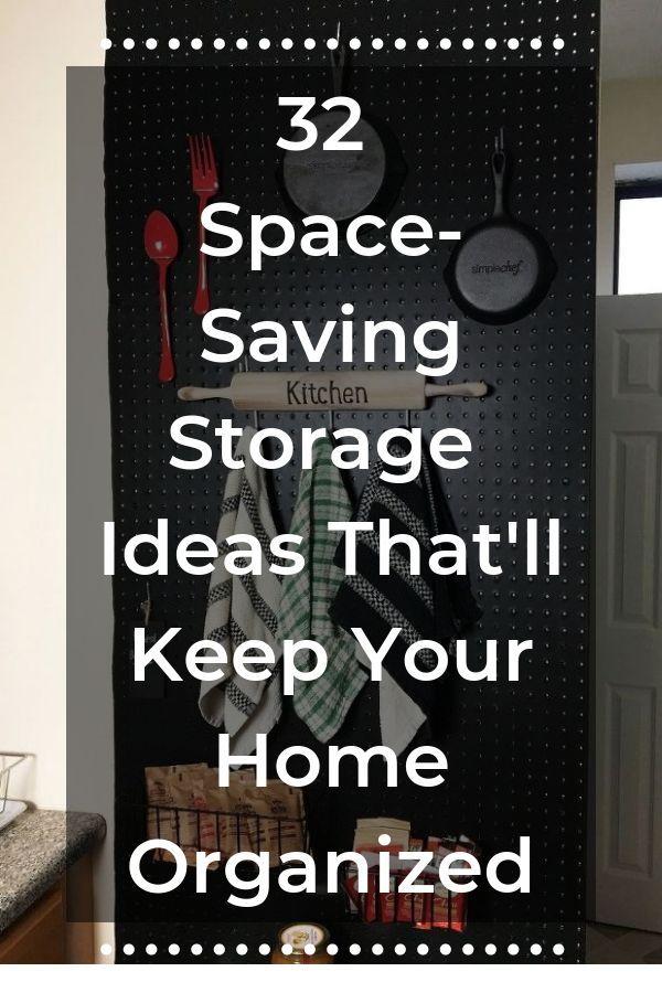 32 Space Saving Storage Ideas That Ll Keep Your Home Organized Craft Closet Organization Diy Organization Diy On A Budget