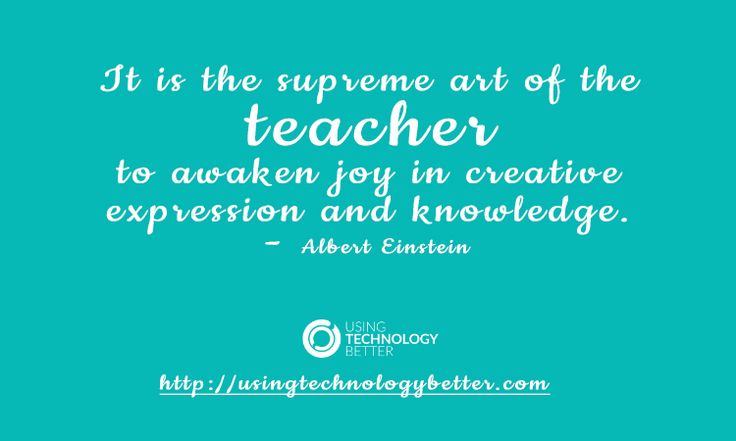 The supreme #art of #teaching. #quote #ACTlearn #usetechbetter
