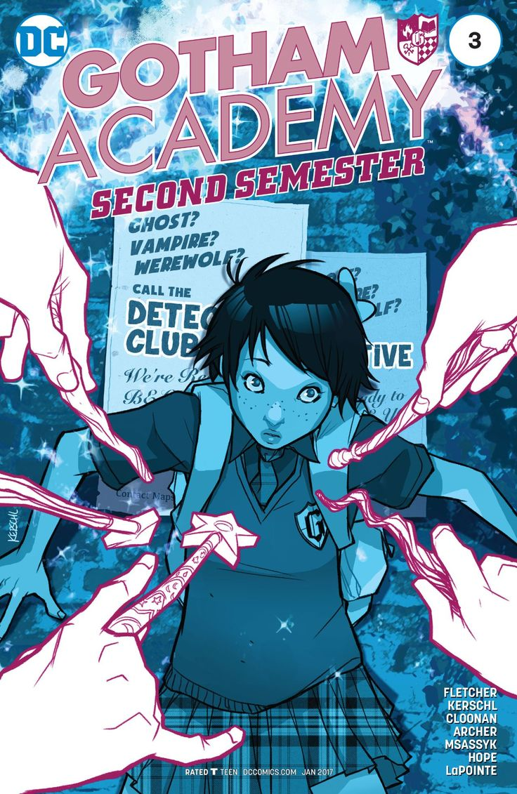 Gotham Academy: Second Semester (2016-) #3  Could it be? Maps Mizoguchi has abandoned Detective Club for…Witch Club?! The gang refuses to believe that their fearless cartographer would ever betray them. A mystery must be afoot! But who is behind it and what sinister plans do they have for the Academy?