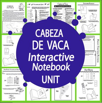 Nonfiction Informational Text, THREE Interactive Notebook assignments, and a balanced mix of engaging hands-on activities to teach students about the life and daring exploits of Spanish Conquistador Cabeza de Vaca.