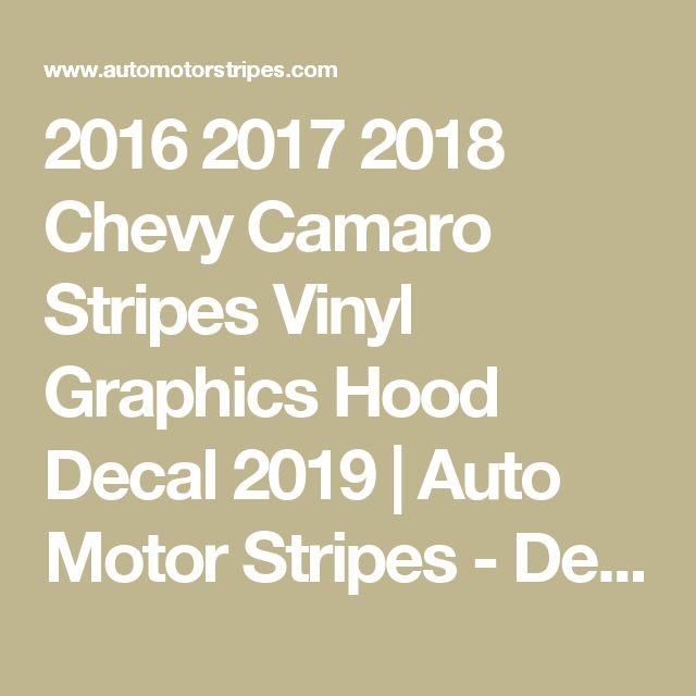 2016 2017 2018 Chevy Camaro Stripes Vinyl Graphics Hood Decal 2019 | Auto Motor Stripes - Decals Vinyl Graphic Striping Kits