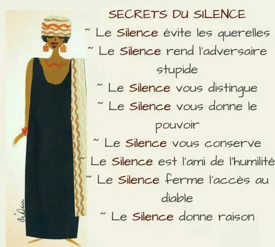 La sagesse est que le silence est l'ami de l'humilité.