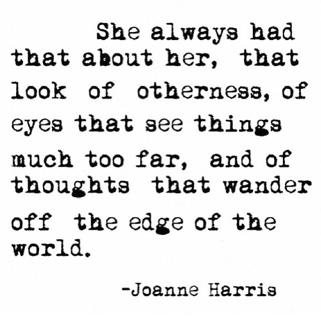J. Harris. (funny .. the first boy I ever kissed was named Danny Harris .. this quote reminded me.)