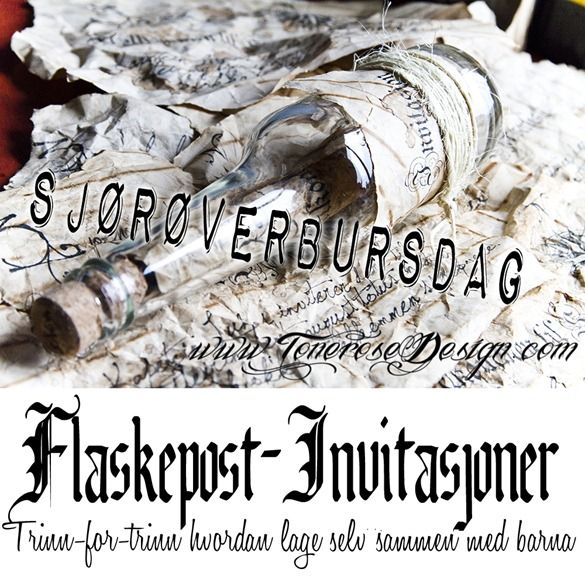 Flaskepost-invitasjoner til Sjørøverfest! {Trinn-for-trinn hvordan lage selv med barna}