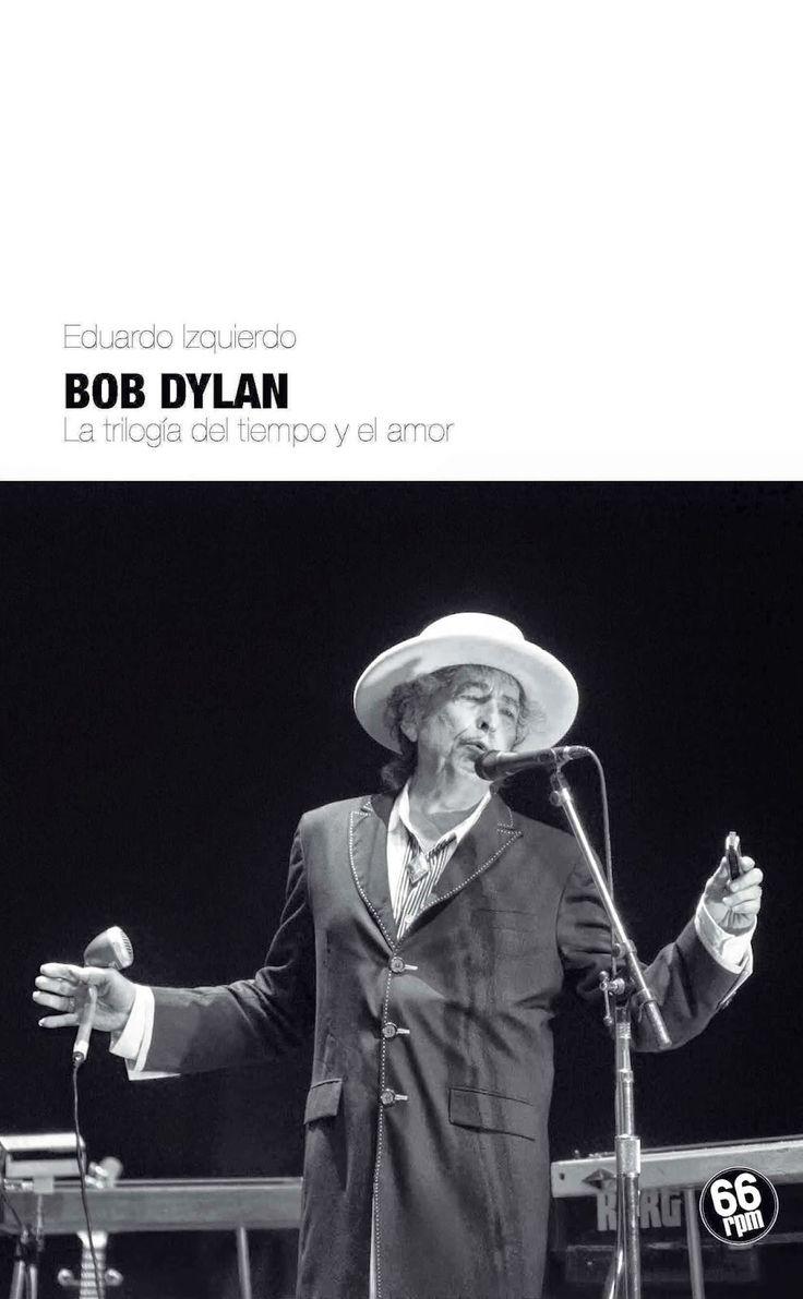 Exile SH Magazine: Bob Dylan, La Trilogía del Tiempo y el Amor - Edua...