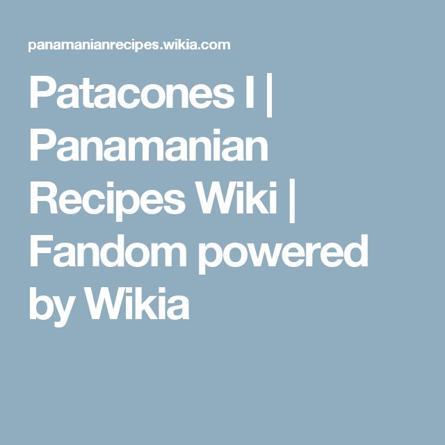 Patacones I | Panamanian Recipes Wiki | Fandom powered by Wikia