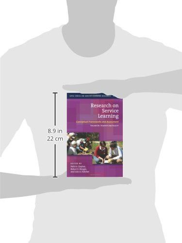 Research on Service Learning: Conceptual Frameworks and Assessments (IUPUI Series on Service Learnin