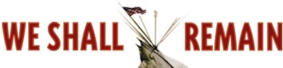 Tecumseh's Vision | We Shall Remain | American Experience | PBS  This is a top quality video series.  It has 5 episodes that explain the history of the Native American experience.