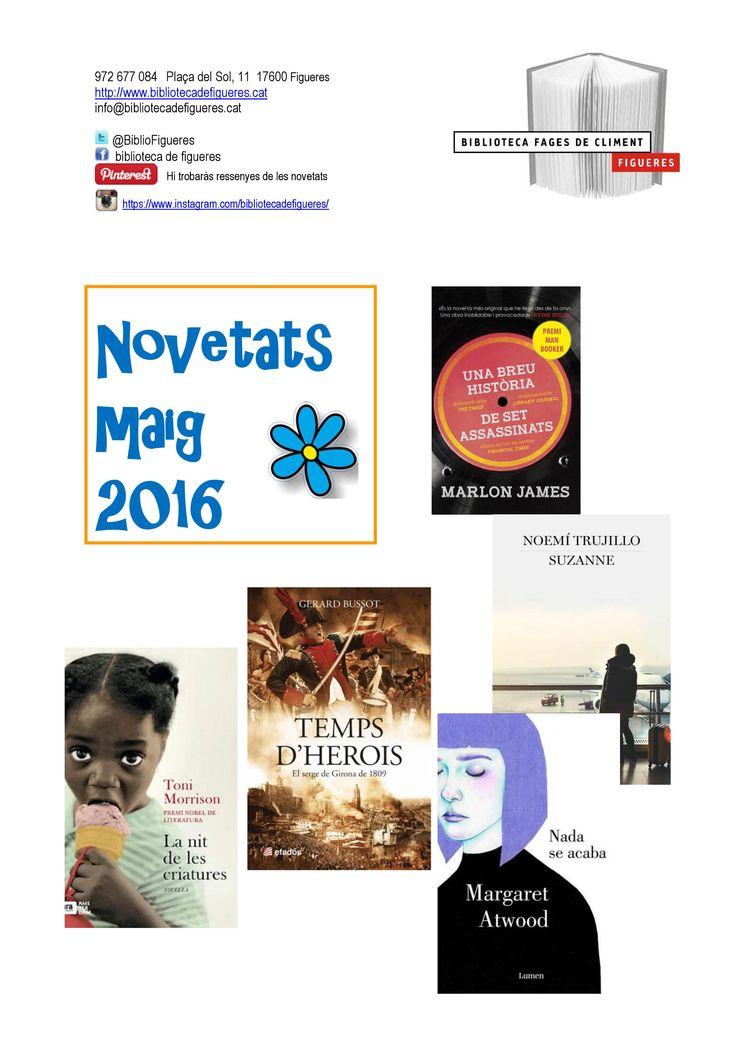 Novetats maig 2016 de la Biblioteca Fages de Climent. Pots consultar-la a la web de la Biblioteca: /www.bibliotecadefigueres.cat/Fons/FSGuies.aspx