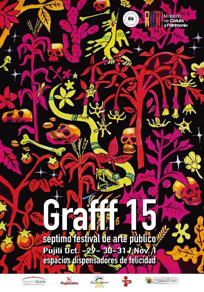 Festival de Arte Público GRAFFF 2015, Pujilí-Ecuador.Del 29 de octubre al 1 de noviembre.