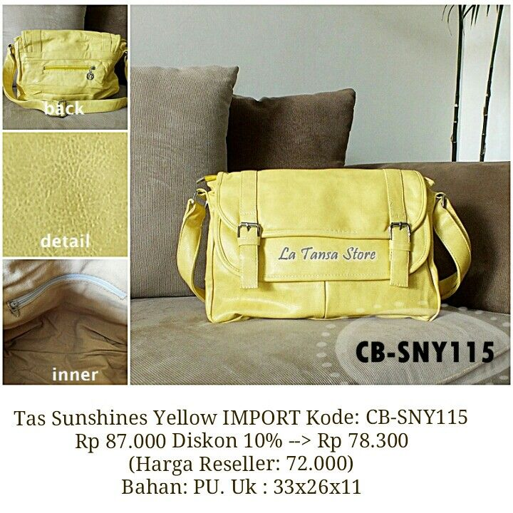 Tas Sunshines Yellow IMPORT Kode: CB-SNY115 Rp 87.000 Diskon 10% --> Rp 78.300 (Harga Reseller: 72.000) Bahan: PU. Uk : 33x26x11 Tali panjang. Berat +- 0,8 kg Interior: 1 kantong resleting Eksterior: 3 kantong bag.depan taa 1 kantong resleting bag.belakang tas