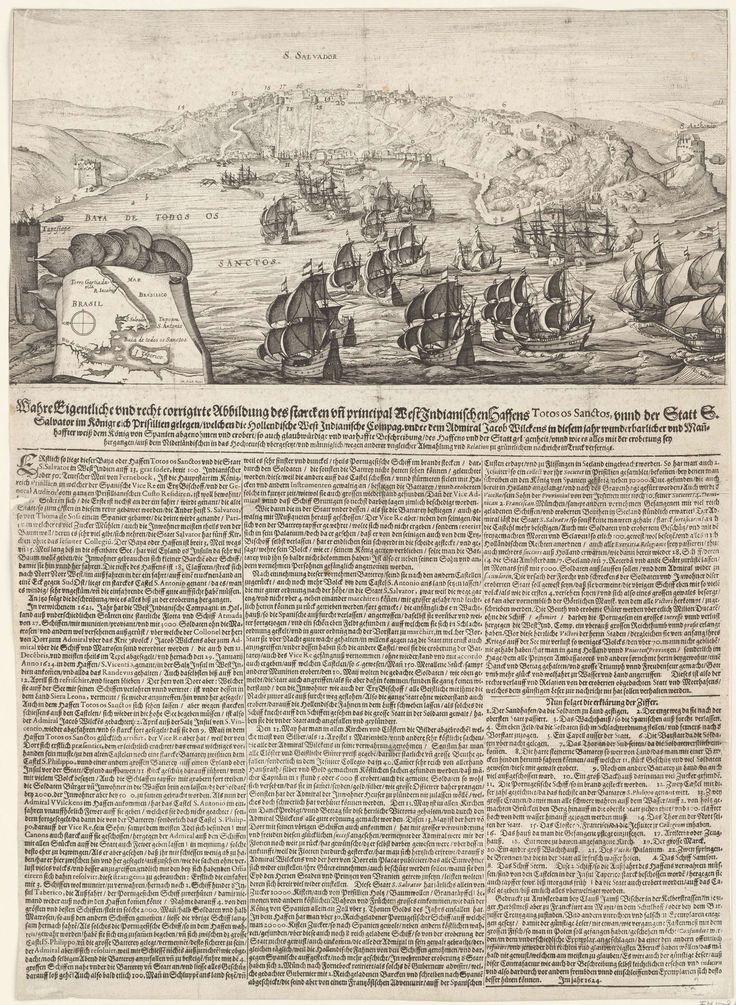 Sebastian Furck | Verovering van San Salvador in Brazilië door admiraal Jacob Willekes, 1624, Sebastian Furck, Claes Jansz. Visscher (II), 1624 | De verovering van San Salvador in Brazilië door admiraal Jacob Willekes voor de WIC, 10 mei 1624. Gezicht op de stad en forten aan de ingang van de baai van waaruit de Hollandse vloot beschoten wordt. Bij de prent behoort een tekstblad. Links een inzet met een kaartje van het groter gebied. Onder de plaat een lange tekst gedrukt in 3 kolommen in…