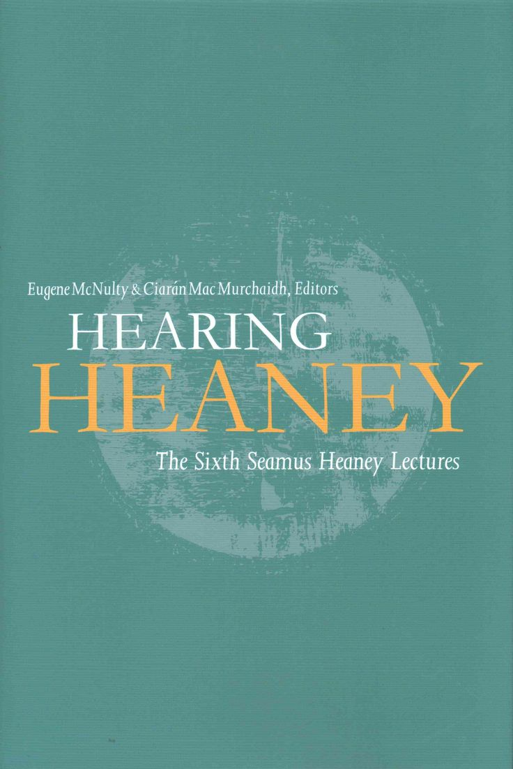 17 best images about seamus heaney george hearing heaney the sixth seamus heaney lectures