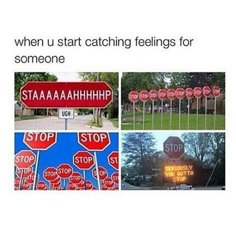 When you start catching feelings