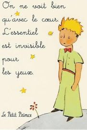 See with your heart... Le Petit Prince