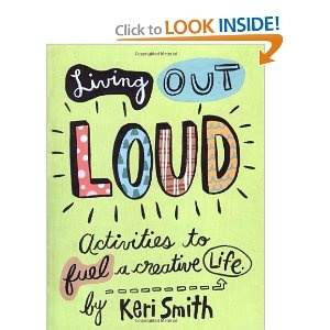 living out loud: activities to fuel a creative life: Kerismith, Worth Reading, Loud, Creative Life, Books Worth, Living, Activity Books, Activities Books, Keri Smith
