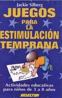 Juegos para la estimulacion temprana - EDUCACION INFANTIL.
