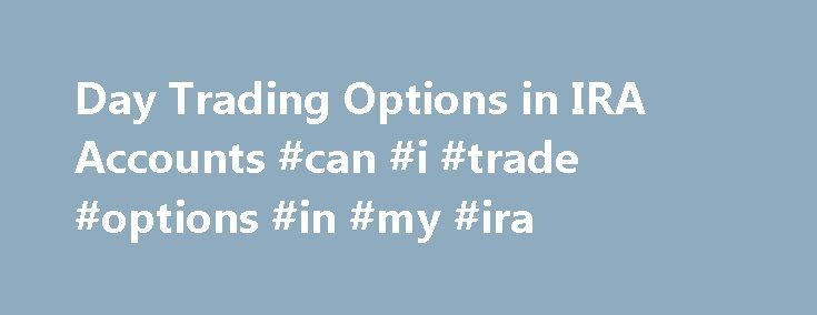 Can you day trade options with a cash account