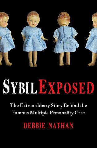 Sybil Exposed by Debbie Nathan - Do you want to know the TRUTH??? #loveatfirstbook