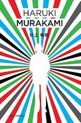 De kleurloze Tsukuru Tazaki en zijn pelgrimsjaren - Haruki Murakami. Een man gaat op zoek naar de motieven van zijn vroegere vrienden om hem zo'n zestien jaar eerder zonder enige uitleg uit hun vriendengroep te stoten.