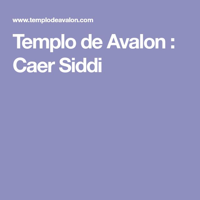 Templo de Avalon : Caer Siddi