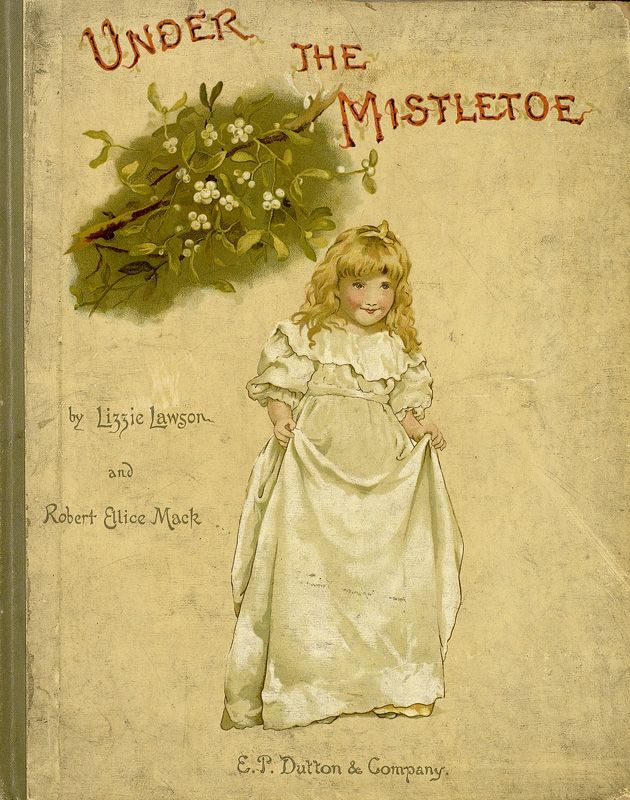 Lizzie Mack (Lawson) Under the Mistletoe E-Book Baldwin Library University Florida