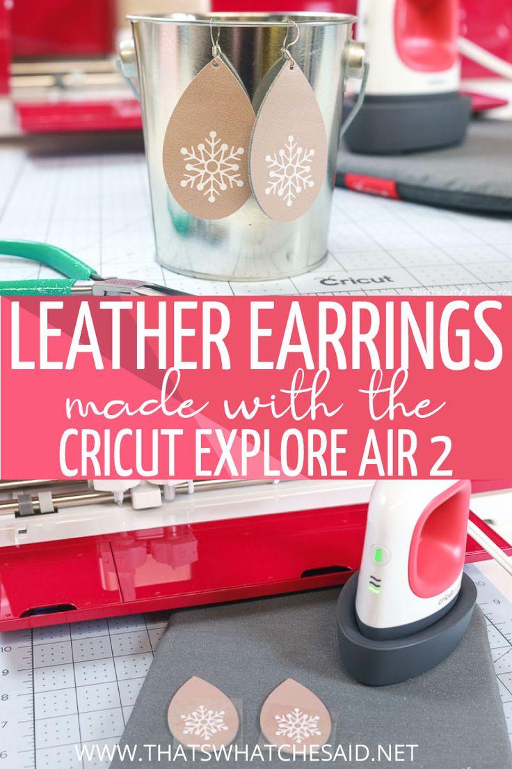 Leather Earrings with a Cricut Explore Air 2 Cricut
