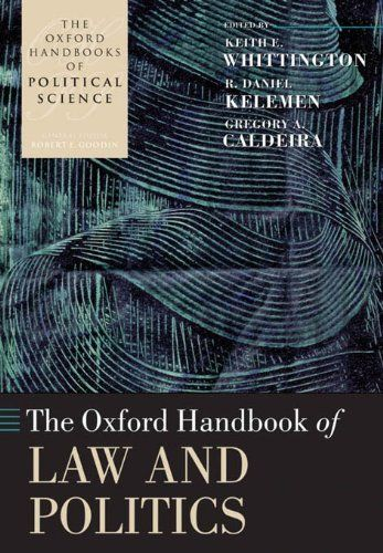 The Oxford Handbook of Law and Politics (Oxford Handbooks of Political Science) by Keith E. Whittington. $35.32. Author: Keith E. Whittington. 828 pages. Publisher: OUP Oxford (June 10, 2010)