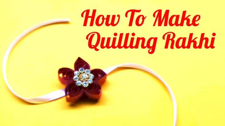 How to make Paper Quilling Rakhi for Raksha Bandhan. DIY Paper Quilling Rakhi Design. Rakhi making