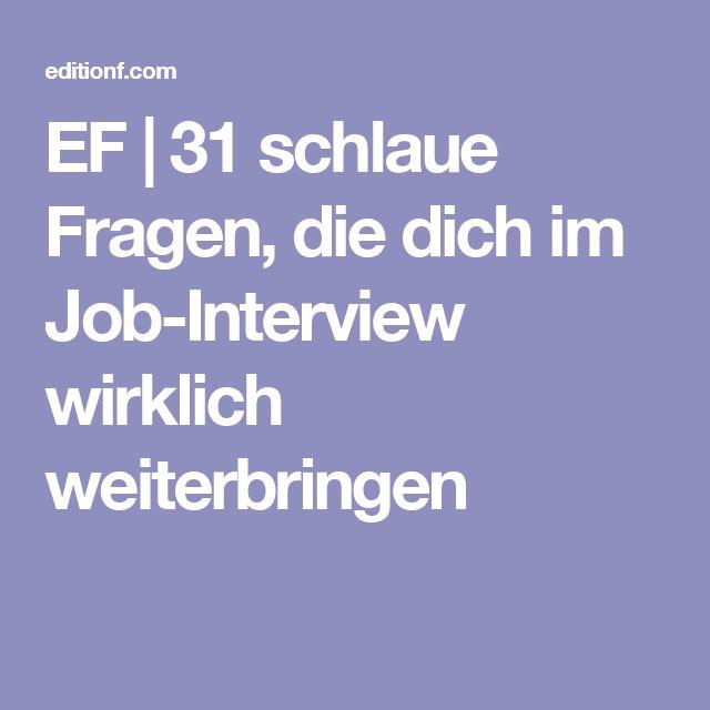 EF | 31 schlaue Fragen, die dich im Job-Interview wirklich weiterbringen