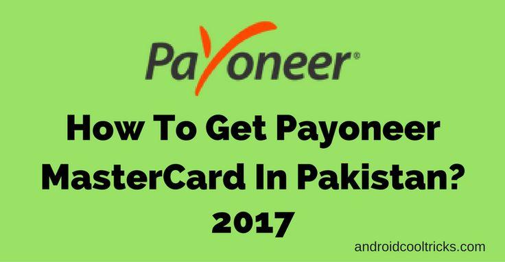 How To Get Payoneer Prepaid Mastercard In Pakistan?