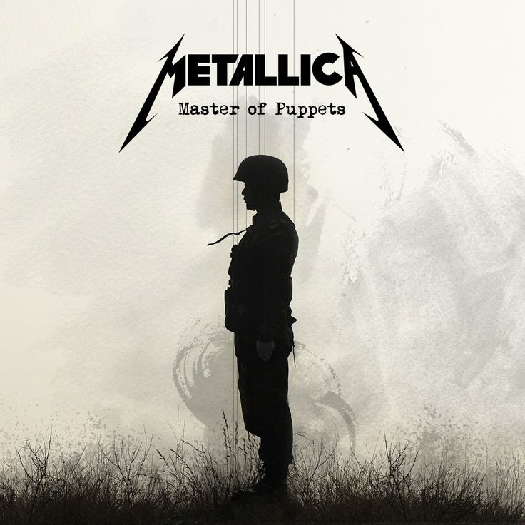 Metallica - Master of Puppets Maybe the best heavy metal album of all time, this is just my literal interpretation of a soldier as a puppet.  Length: 54 min